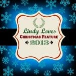 Welcome to Lindy Loves Christmas Feature 2013