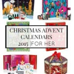 CHRISTMAS ADVENT CALENDARS 2015 | FOR HER