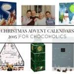 CHRISTMAS ADVENT CALENDARS 2015 | FOR CHOCOHOLICS