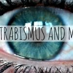 STRABISMUS AND ME