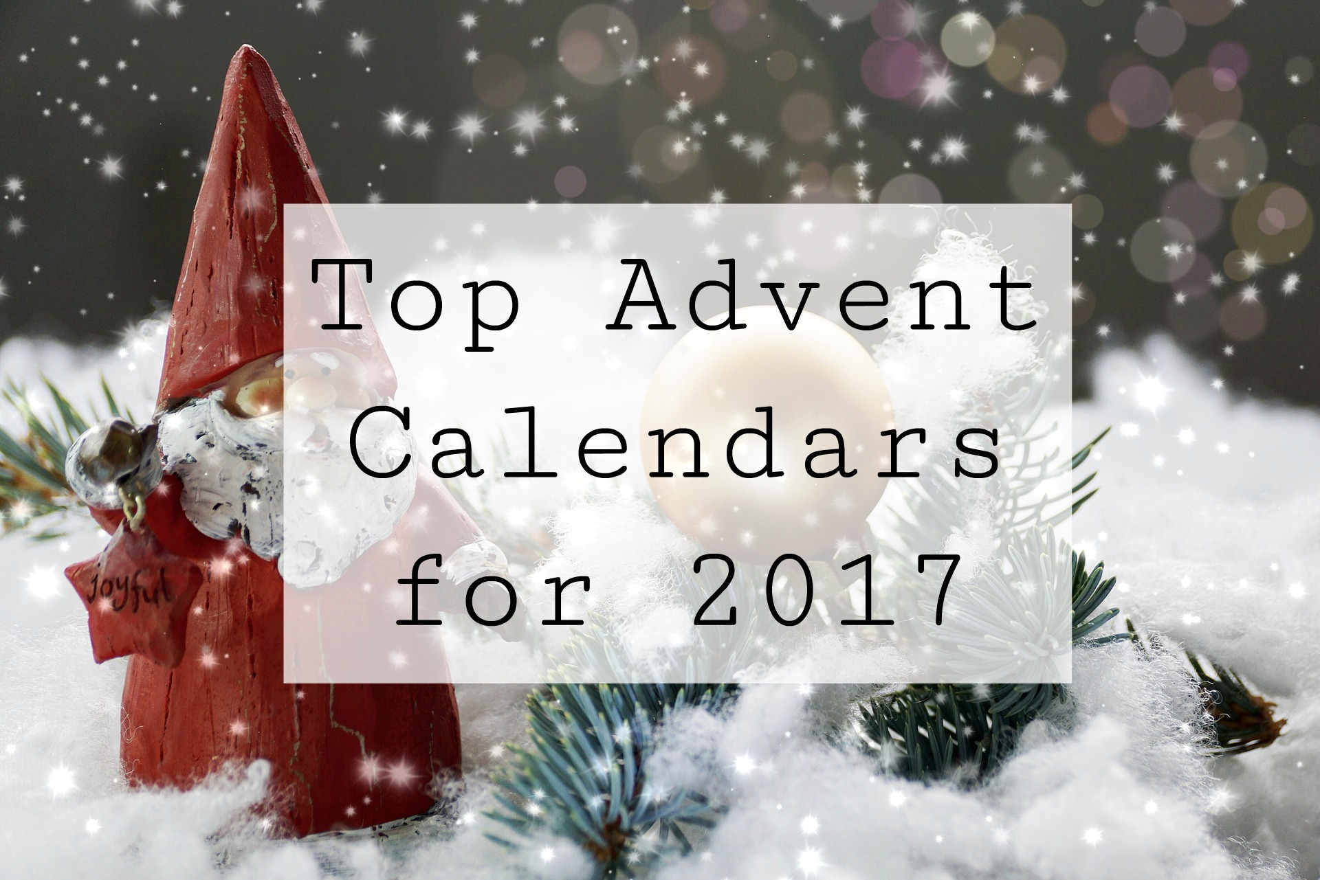 top advent calendars for 2017 lindy loves. Black Bedroom Furniture Sets. Home Design Ideas